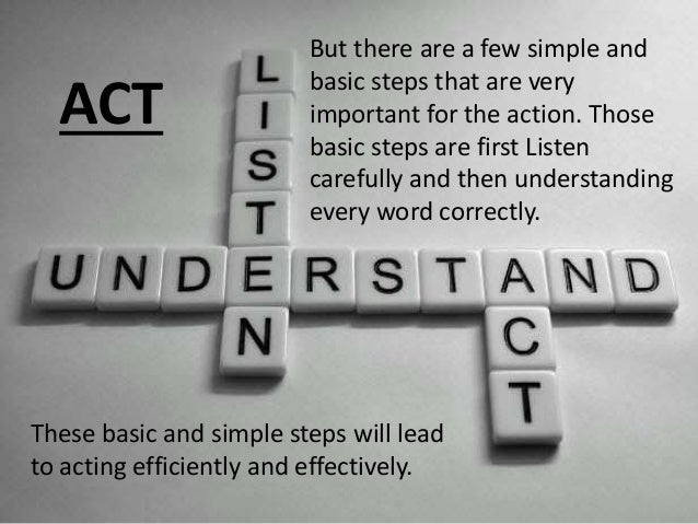 Listening is the most powerful form of  acknowledgment.  …a way of saying,