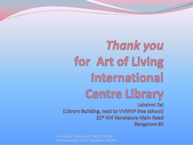 Art of Living Library - Presentation