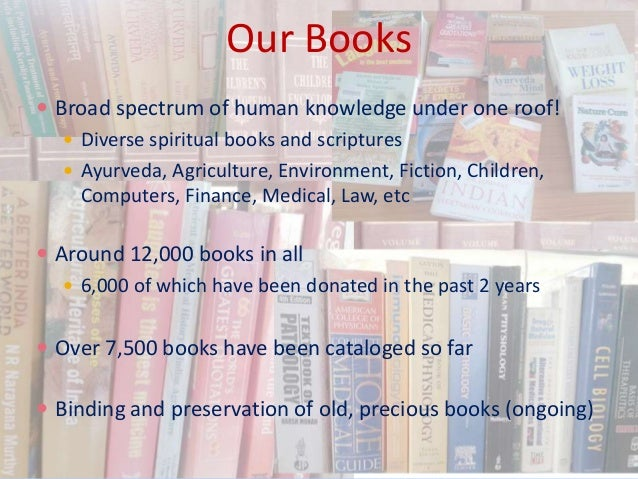 Our Books  Broad spectrum of human knowledge under one roof!  Diverse spiritual books and scriptures  Ayurveda, Agricul...