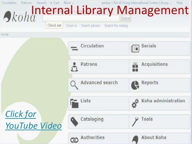 Internal Library Management Click for YouTube Video