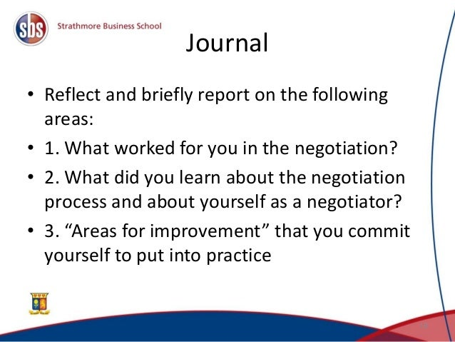 negotiation reflection journal Understanding how to achieve international business negotiation outcomes and the  how to negotiate with thai executives, asia pacific journal of marketing and  practices of intercultural communication - reflections for professionals in .
