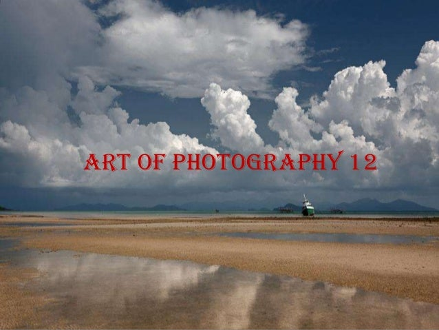 Art of photography 12