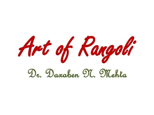 Art of Rangoli Dr. Daxaben N. Mehta