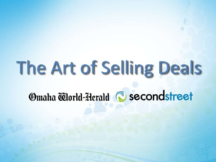 The Art of Selling Deals                      #2ndstdeals