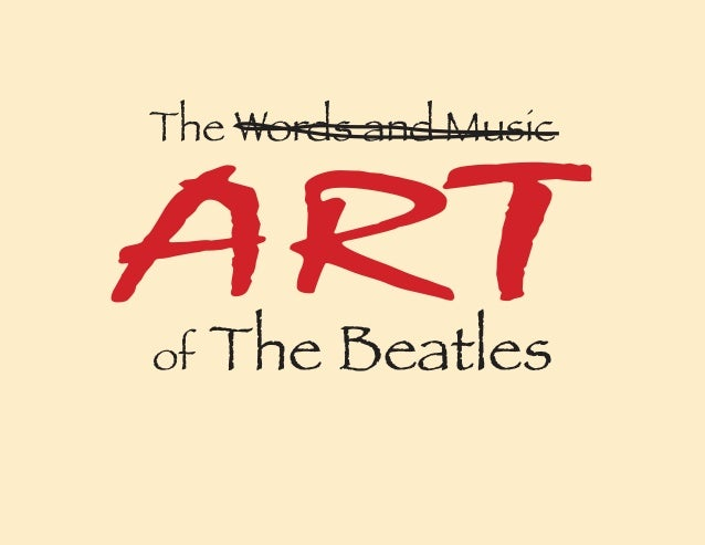 The Words and Music ARTof The Beatles