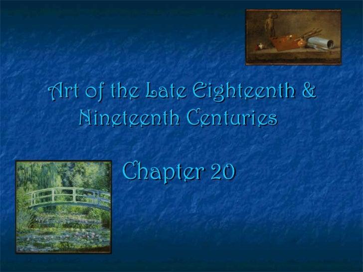 Art of the Late Eighteenth & Nineteenth Centuries   Chapter 20