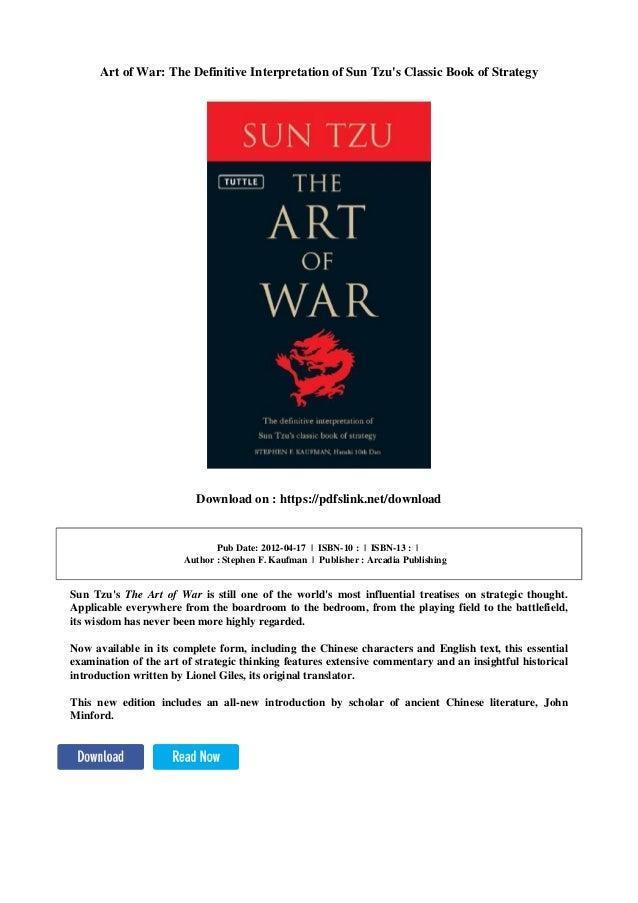 art of war the definitive interpretation of sun tzus classic book of strategy