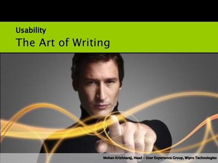 Usability and Persuasive DesignUsabilityThe Art of Writing                Mohan Krishnaraj, Head – User Experience Group, ...