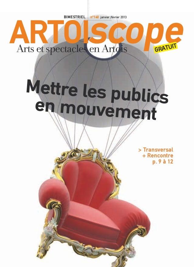 Artoiscope                          bimestriel   n°140 janvier /février 2013         Arts et spectacles en Artois         ...