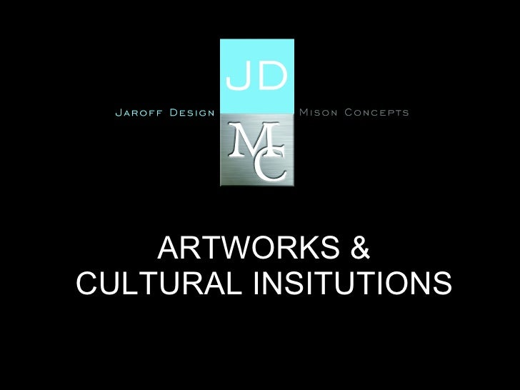ARTWORKS & CULTURAL INSITUTIONS