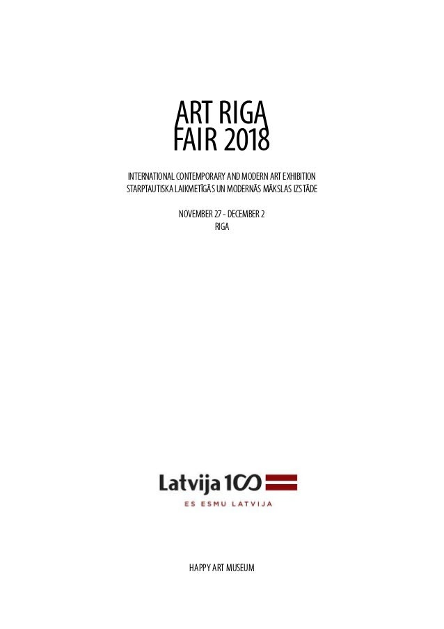 INTERNATIONAL CONTEMPORARY AND MODERN ART EXHIBITION STARPTAUTISKA LAIKMETĪGĀS UN MODERNĀS MĀKSLAS IZSTĀDE NOVEMBER 27 - D...