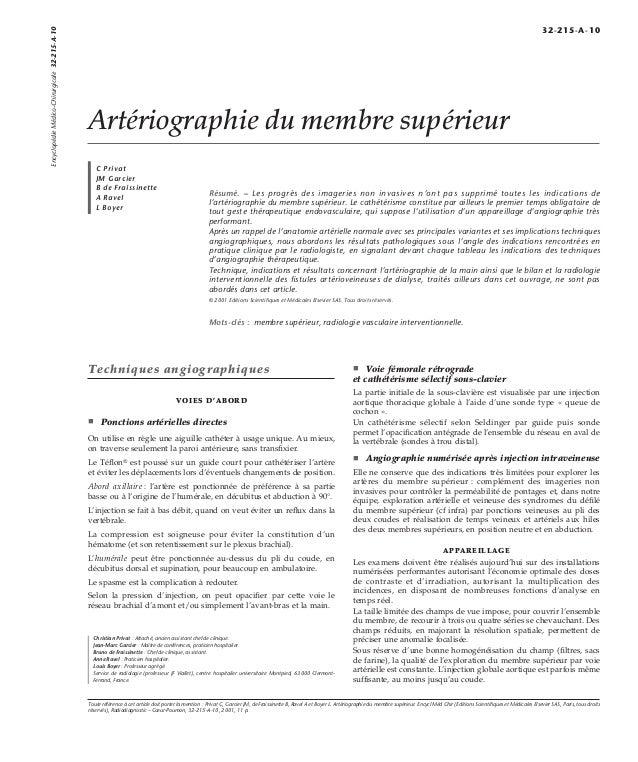 Artériographie du membre supérieur  C Privat  JM Garcier  B de Fraissinette  A Ravel  L Boyer  Résumé. – Les progrès des i...