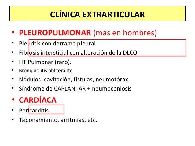 • PLEUROPULMONAR (más en hombres) • Pleuritis con derrame pleural • Fibrosis intersticial con alteración de la DLCO • HT P...