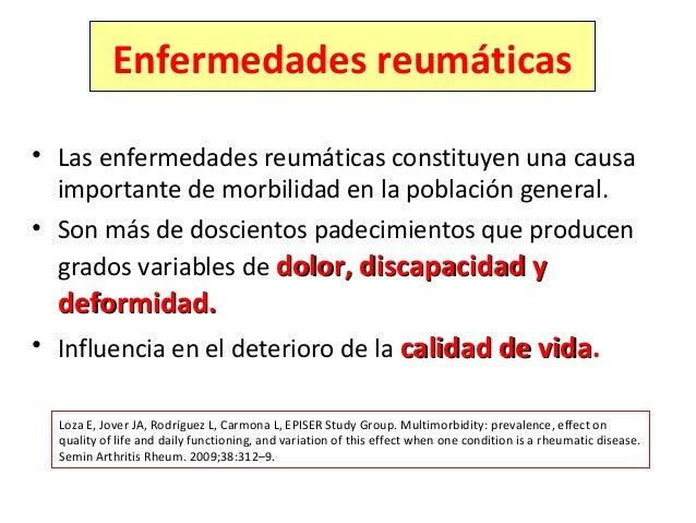 Enfermedades reumáticas • Las enfermedades reumáticas constituyen una causa importante de morbilidad en la población gener...