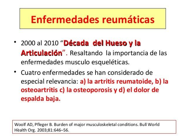 """• 2000 al 2010 """"Década del Hueso y laDécada del Hueso y la ArticulaciónArticulación"""". Resaltando la importancia de las enf..."""