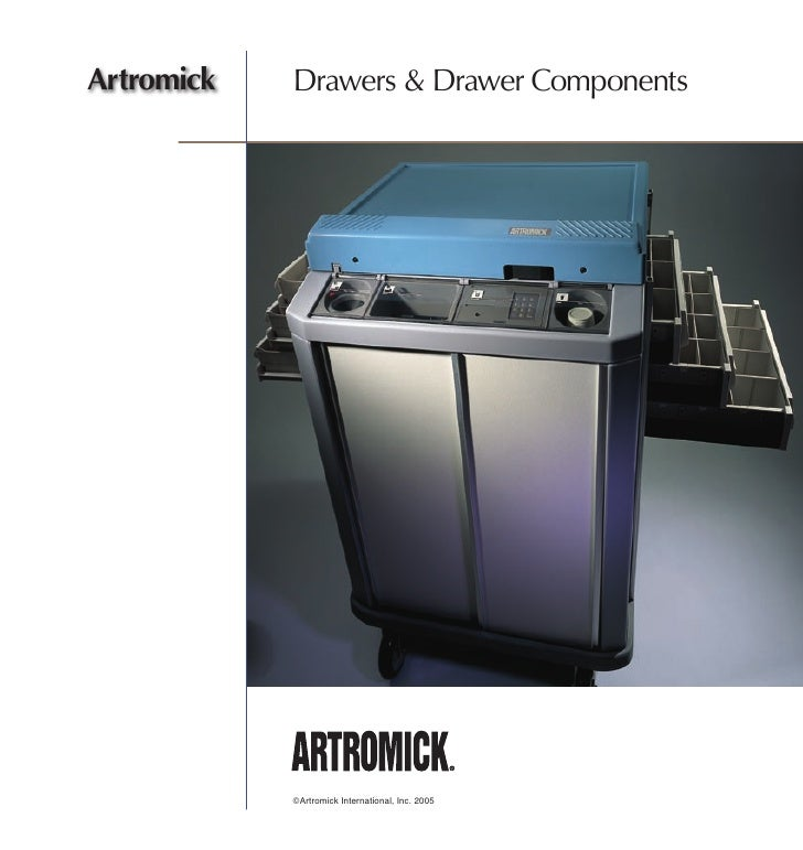 Artromick   Drawers & Drawer Components                 ©Artromick International, Inc. 2005