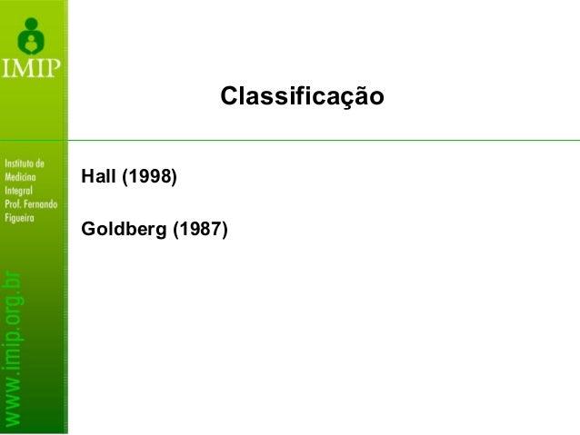 Hall (1998) Goldberg (1987) Classificação