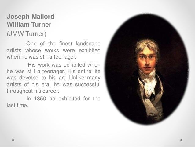 Joseph Mallord William Turner Biography
