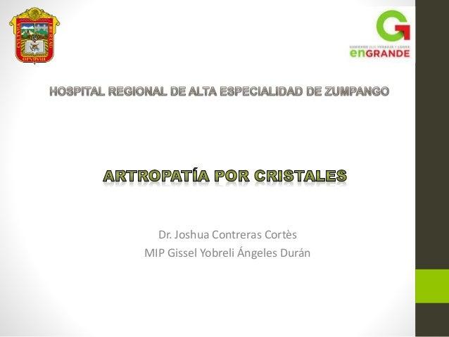 Dr. Joshua Contreras Cortès MIP Gissel Yobreli Ángeles Durán