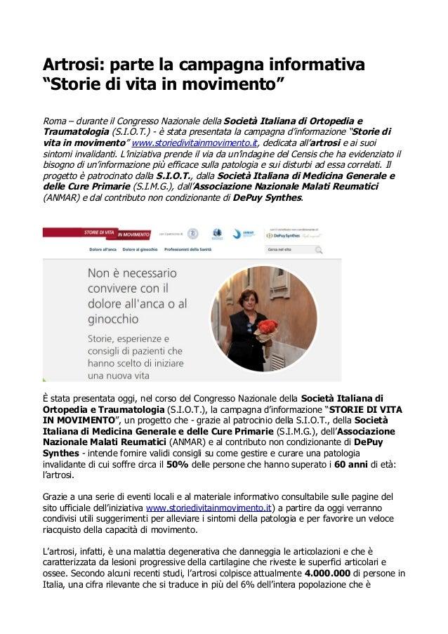 """Artrosi: parte la campagna informativa  """"Storie di vita in movimento""""  Roma – durante il Congresso Nazionale della Società..."""