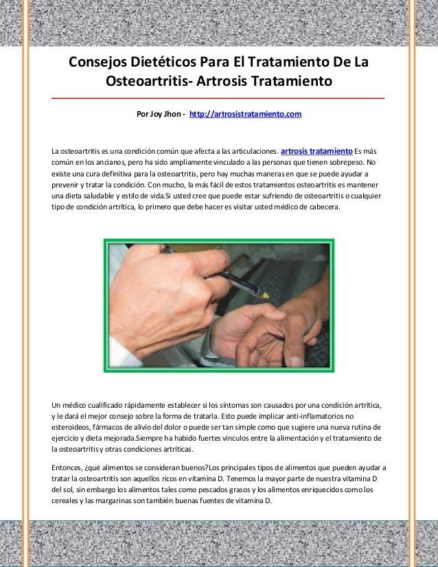 Consejos Dietéticos Para El Tratamiento De La          Osteoartritis- Artrosis Tratamiento________________________________...
