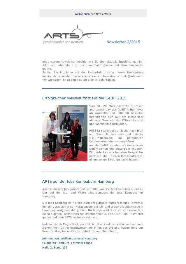 Webversion des Newsletters mit unserem Newsletter möchten wir Sie über aktuelle Entwicklungen bei ARTS und über die Luft- ...