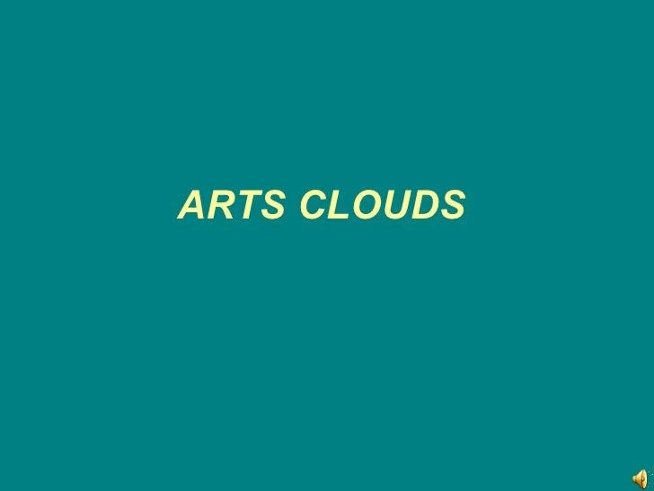 ARTS CLOUDS