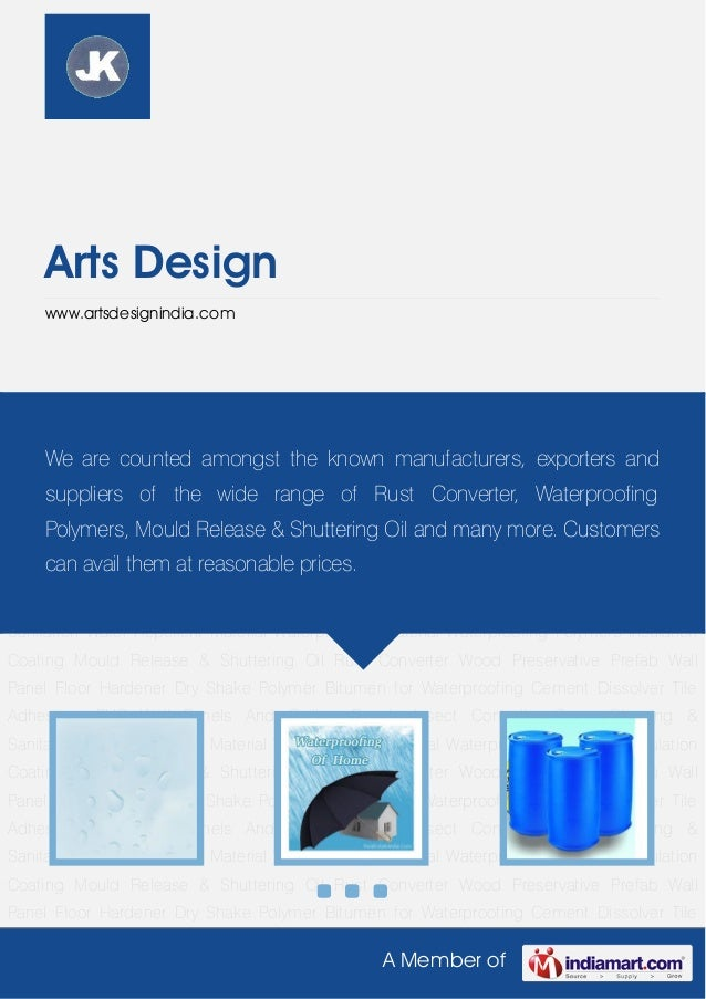 Arts Design     www.artsdesignindia.comWater   Repellent   Material   Waterproofing   Material   Waterproofing   Polymers ...