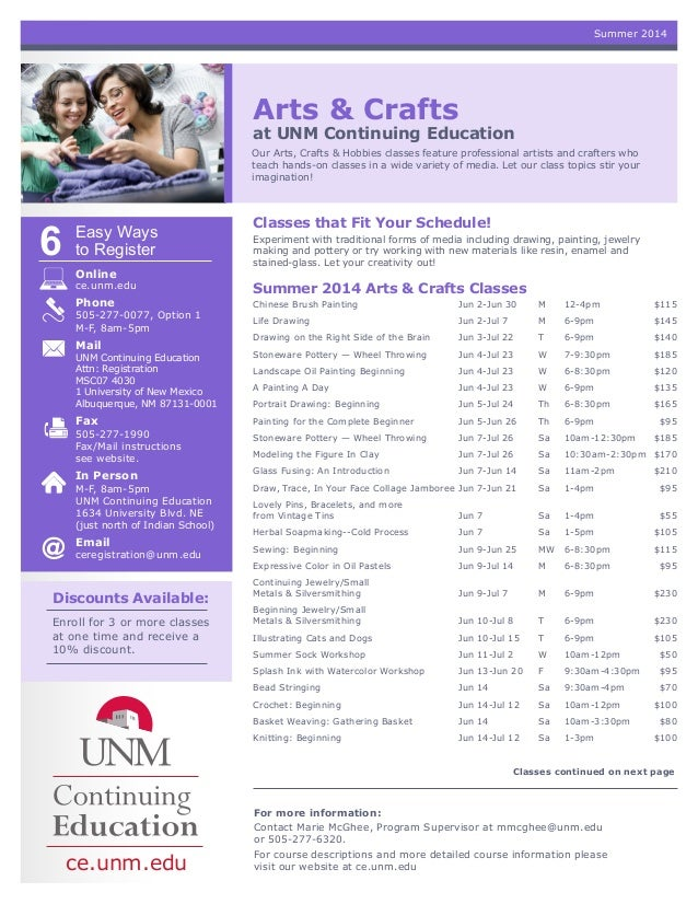 Arts & Crafts at UNM Continuing Education Our Arts, Crafts & Hobbies classes feature professional artists and crafters who...