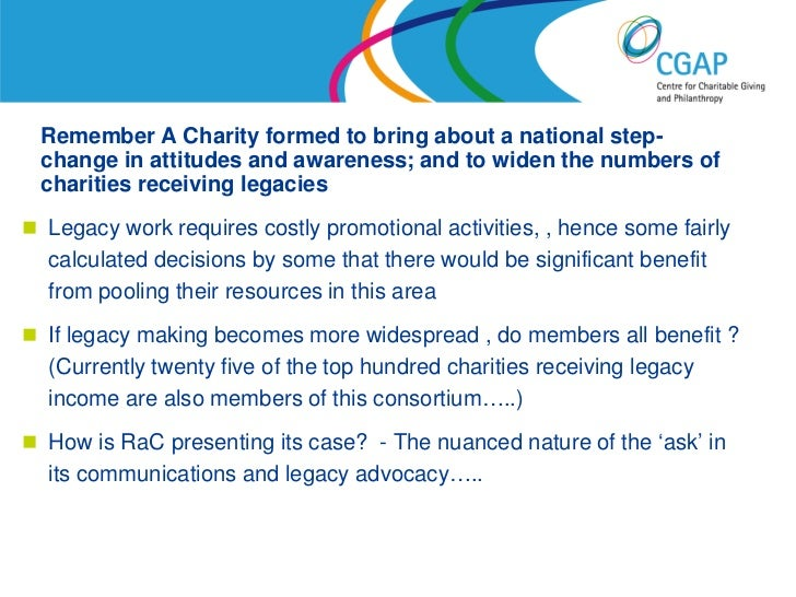 Remember A Charity formed to bring about a national step- change in attitudes and awareness; and to widen the numbers of c...