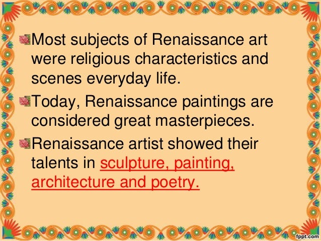 What are the characteristics of Renaissance art?