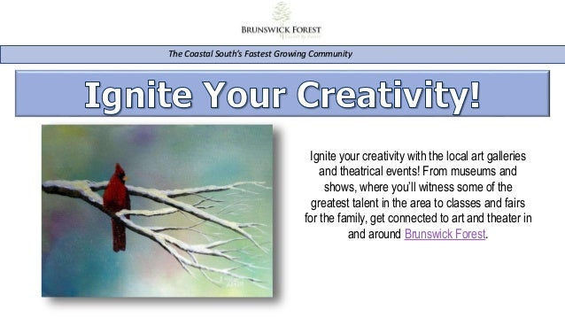 The Coastal South's Fastest Growing Community Ignite your creativity with the local art galleries and theatrical events! F...