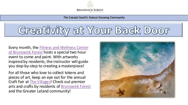 Every month, the Fitness and Wellness Center of Brunswick Forest hosts a special two hour event to come and paint. With ar...