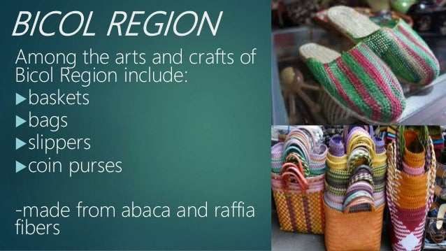 Arts And Crafts Of Bicol Region Ppt