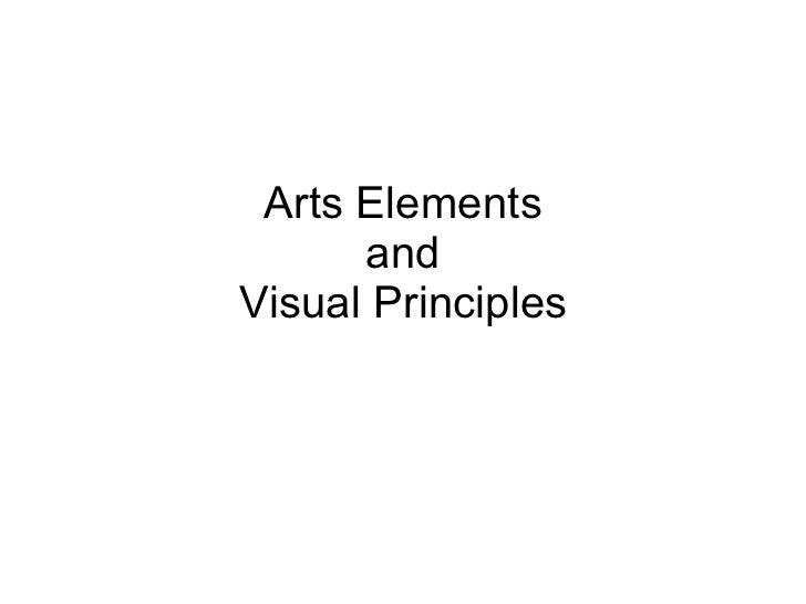 Arts Elements and Visual Principles