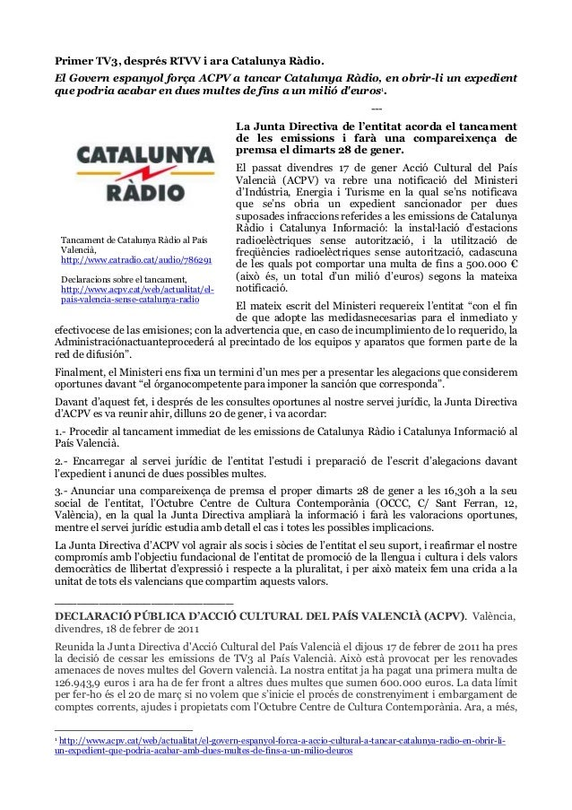 Primer TV3, després RTVV i ara Catalunya Ràdio. El Govern espanyol força ACPV a tancar Catalunya Ràdio, en obrir-li un exp...
