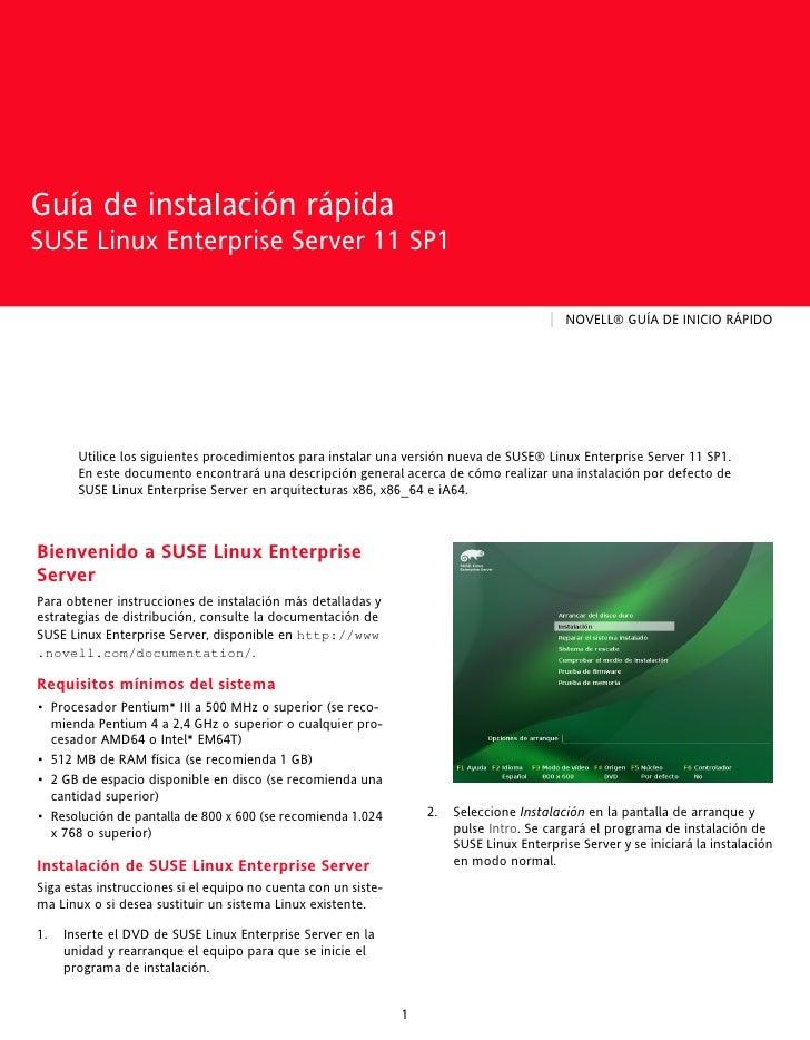 Guía de instaIación rápidaSUSE Linux Enterprise Server 11 SP1Guía de instaIación rápidaSUSE Linux Enterprise Server 11 SP1...