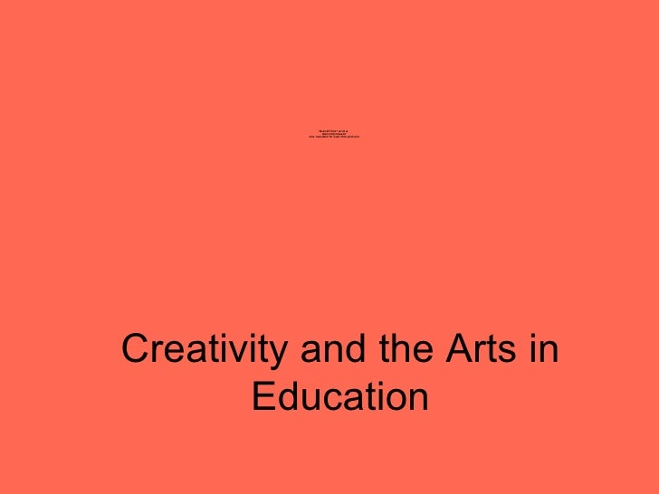 Creativity and the Arts in Education