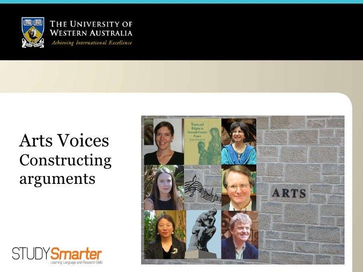 Arts Voices Constructing  arguments