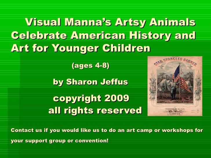 Visual Manna's Artsy Animals Celebrate American History and Art for Younger Children                     (ages 4-8)       ...