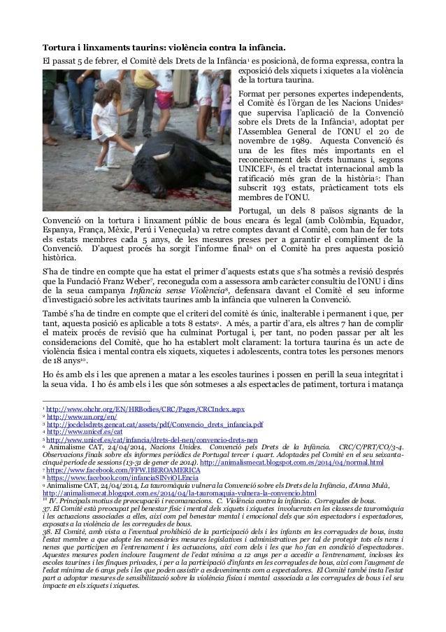 Tortura i linxaments taurins: violència contra la infància. El passat 5 de febrer, el Comitè dels Drets de la Infància1 es...