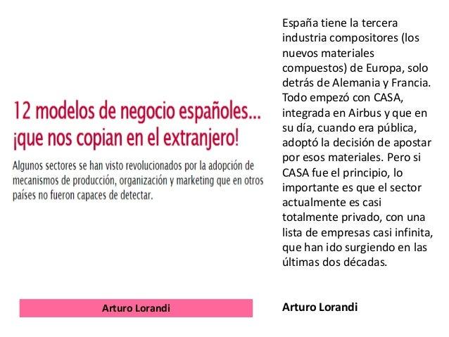 España tiene la tercera industria compositores (los nuevos materiales compuestos) de Europa, solo detrás de Alemania y Fra...