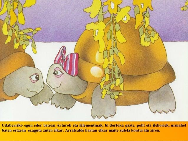 Klementina alaia etazoriontsua zen. Biakaintziraren ertzetik paseatzeneta afaltzeko zer edo zerarrantzatzen ari zirenbitar...
