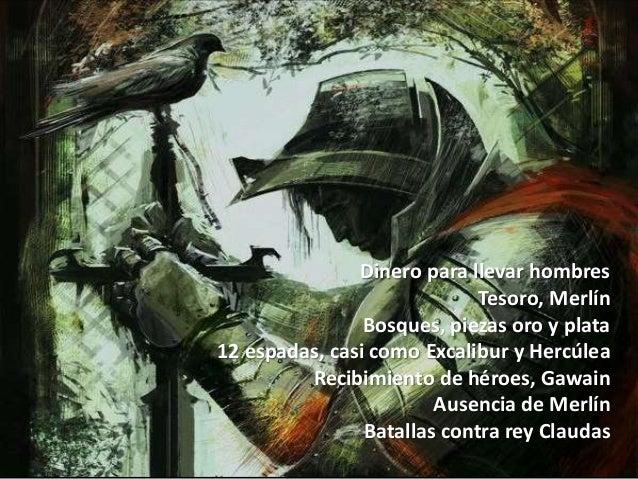 Dinero para llevar hombres Tesoro, Merlín Bosques, piezas oro y plata 12 espadas, casi como Excalibur y Hercúlea Recibimie...