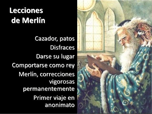 Lecciones de Merlín Cazador, patos Disfraces Darse su lugar Comportarse como rey Merlín, correcciones vigorosas permanente...