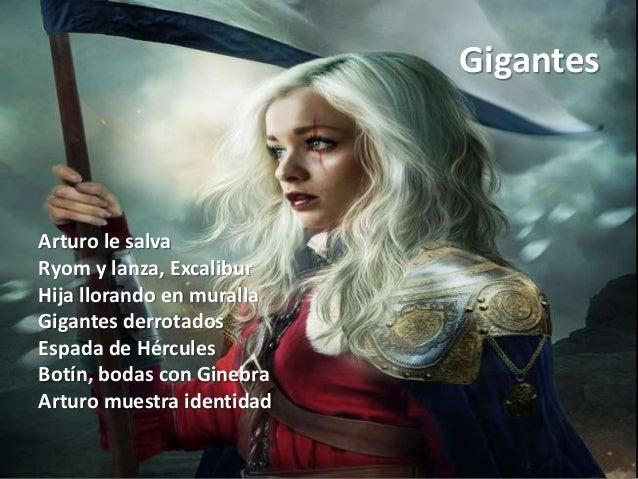 Gigantes Arturo le salva Ryom y lanza, Excalibur Hija llorando en muralla Gigantes derrotados Espada de Hércules Botín, bo...