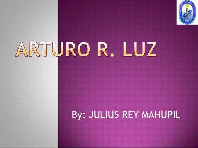 By: JULIUS REY MAHUPIL