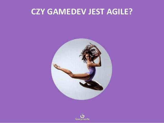 Narzędzia: Scrum. Czy gamedev jest agile? Slide 3