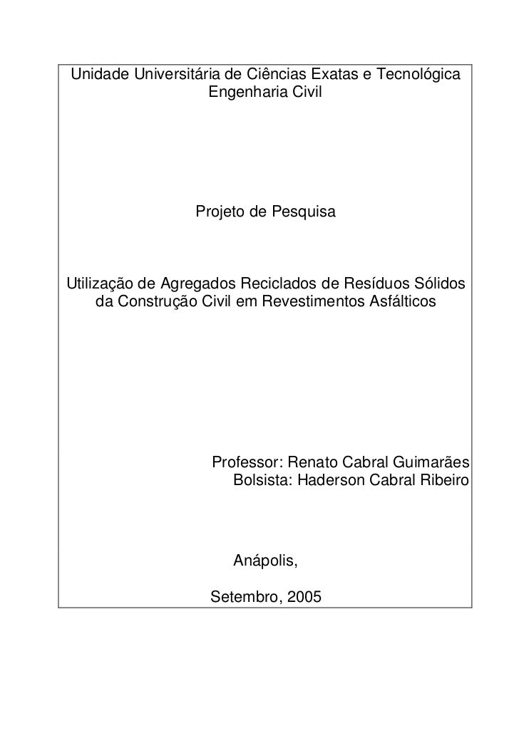 Unidade Universitária de Ciências Exatas e Tecnológica                   Engenharia Civil                 Projeto de Pesqu...