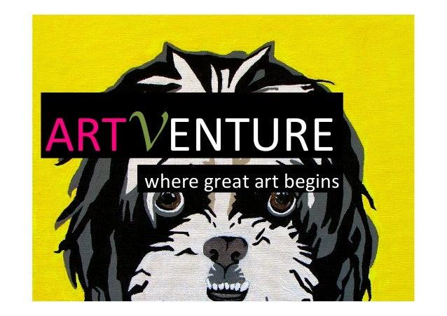 ARTVENTURE   where  great  art  begins